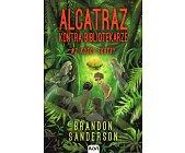 Szczegóły książki ALCATRAZ KONTRA BIBLIOTEKARZE - TOM 2 - KOŚCI SKRYBY