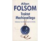 Szczegóły książki TRAKTAT MACHIAVELLEGO