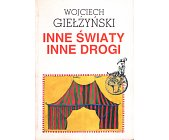 Szczegóły książki INNE ŚWIATY INNE DROGI