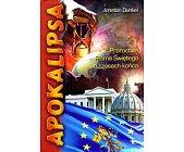 Szczegóły książki APOKALIPSA. PROROCTWA PISMA ŚWIĘTEGO O CZASACH KOŃCA