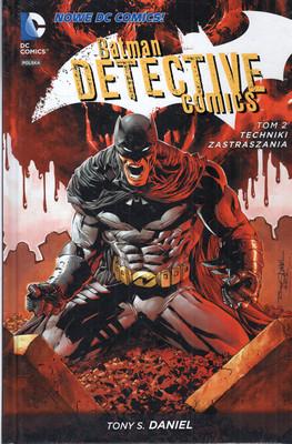 BATMAN DETECTIVE COMICS. TECHNIKI ZASTRASZANIA. TOM 2.