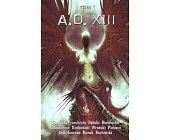 Szczegóły książki A.D.XIII - TOM 1