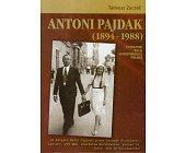 Szczegóły książki ANTONI PAJDAK (1894 - 1988)