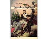 Szczegóły książki CESARSTWO NAPOLEONA