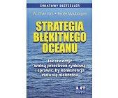 Szczegóły książki STRATEGIA BŁĘKITNEGO OCEANU