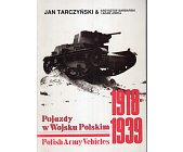 Szczegóły książki POJAZDY W WOJSKU POLSKIM/POLISH ARMY VEHICLES 1918-1939