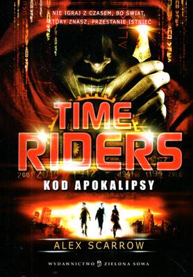 TIME RIDERS. KOD APOKALIPSY