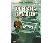 Szczegóły książki OPERACJA CYTADELA