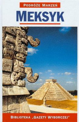 PODRÓŻE MARZEŃ (1) - MEKSYK