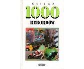 Szczegóły książki KSIĘGA 1000 REKORDÓW