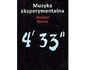 Szczegóły książki MUZYKA EKSPERYMENTALNA