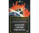 Szczegóły książki KATAKLIZMY W HISTORII WSZECHŚWIATA