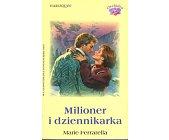 Szczegóły książki MILIONER I DZIENNIKARKA