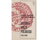 Szczegóły książki HISTORIA ORĘŻA POLSKIEGO 1795-1939