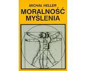 Szczegóły książki MORALNOŚĆ MYŚLENIA