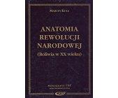 Szczegóły książki ANATOMIA REWOLUCJI NARODOWEJ (BOLIWIA W XX WIEKU)