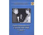 Szczegóły książki POLSKA LEKKOATLETYKA W LATACH 1945 - 1960. TABELE