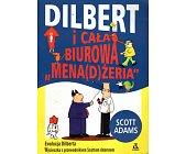 """Szczegóły książki DILBERT I CAŁA BIUROWA """"MENA(D)ŻERIA"""""""