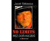 Szczegóły książki NO LIMITS - BEZ OGRANICZEŃ