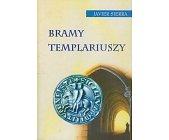 Szczegóły książki BRAMY TEMPLARIUSZY