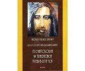 Szczegóły książki ESCHATOLOGIA W TRADYCJACH NIEBIBLIJNYCH