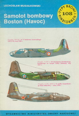 SAMOLOT BOMBOWY BOSTON (HAVOC) (TYPY BRONI I UZBROJENIA - ZESZYT 108)