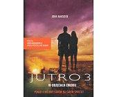 Szczegóły książki JUTRO 3 - W OBJĘCIACH CHŁODU
