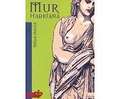 Szczegóły książki MUR HADRIANA
