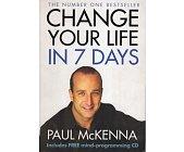 Szczegóły książki CHANGE YOUR LIFE IN 7 DAYS