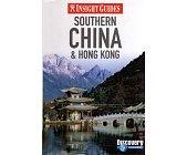 Szczegóły książki INSIGHT GUIDES - SOUTHERN CHINA & HONG KONG