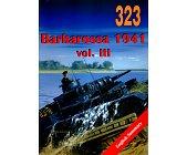 Szczegóły książki BARBAROSSA 1941 VOL.III
