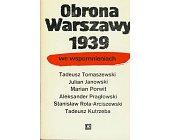 Szczegóły książki OBRONA WARSZAWY 1939 WE WSPOMNIENIACH