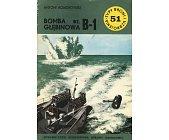 Szczegóły książki BOMBA GŁĘBINOWA WZ. B - 1