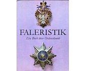 Szczegóły książki FALERISTIK. EIN BUCH UBER ORDENSKUNDE