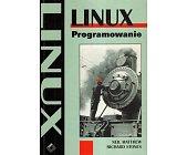 Szczegóły książki LINUX. PROGRAMOWANIE