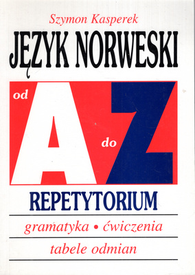 JĘZYK NORWESKI OD A DO Z. REPETYTORIUM