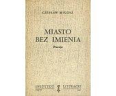Szczegóły książki MIASTO BEZ IMIENIA - POEZJE