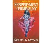 Szczegóły książki EKSPERYMENT TERMINALNY