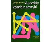 Szczegóły książki ASPEKTY KOMBINATORYKI