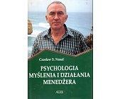 Szczegóły książki PSYCHOLOGIA MYŚLENIA I DZIAŁANIA MENEDŻERA