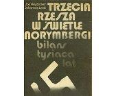 Szczegóły książki TRZECIA RZESZA W ŚWIETLE NORYMBERGI - BILANS TYSIĄCA LAT