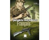 Szczegóły książki LES PISTOLETS - MITRAILLEURS FRANCAIS