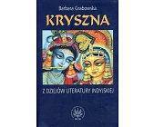 Szczegóły książki KRYSZNA - Z DZIEJÓW LITERATURY INDYJSKIEJ