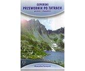 Szczegóły książki CEPERSKI PRZEWODNIK PO TATRACH POLSKICH I SŁOWACKICH