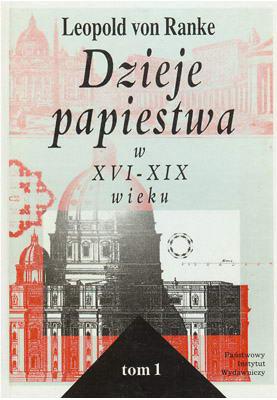 DZIEJE PAPIESTWA W XVI - XIX WIEKU - 2 TOMY