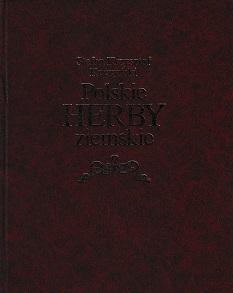 POLSKIE HERBY ZIEMSKIE : GENEZA, TREŚCI, FUNKCJE