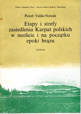 ETAPY I STREFY ZASIEDLENIA KARPAT POLSKICH...