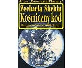 Szczegóły książki KOSMICZNY KOD - KSIĘGA SZÓSTA KRONIK ZIEMI