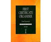 Szczegóły książki FIRST CETRIFICATE ORGANISER. EXAM PREPARATION