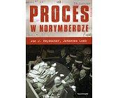 Szczegóły książki PROCES W NORYMBERDZE